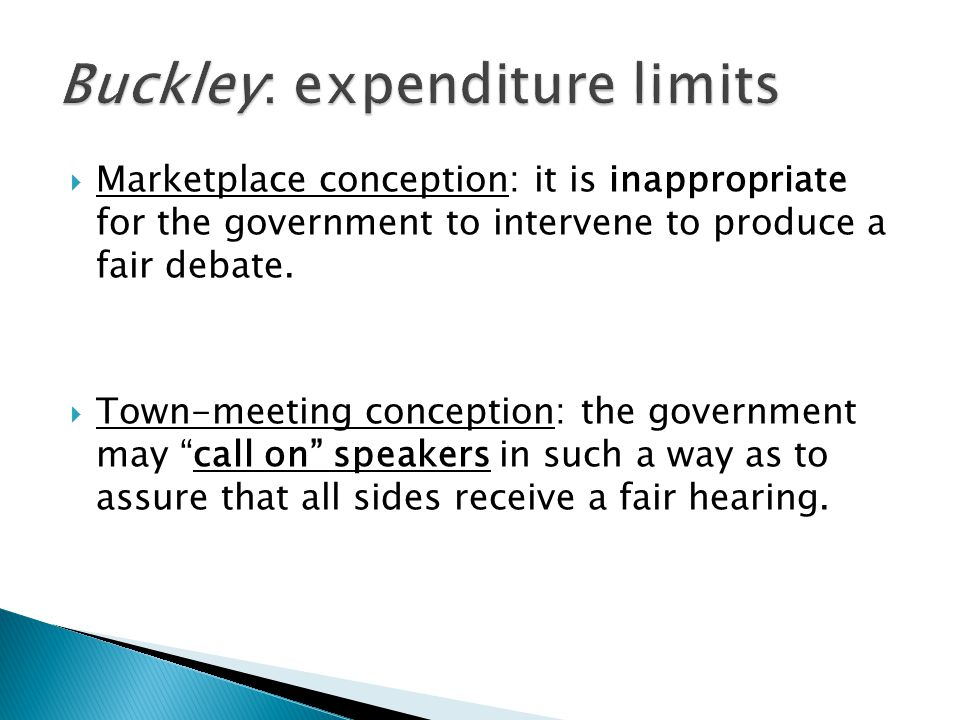  Marketplace conception: it is inappropriate for the government to intervene to produce a fair debate.