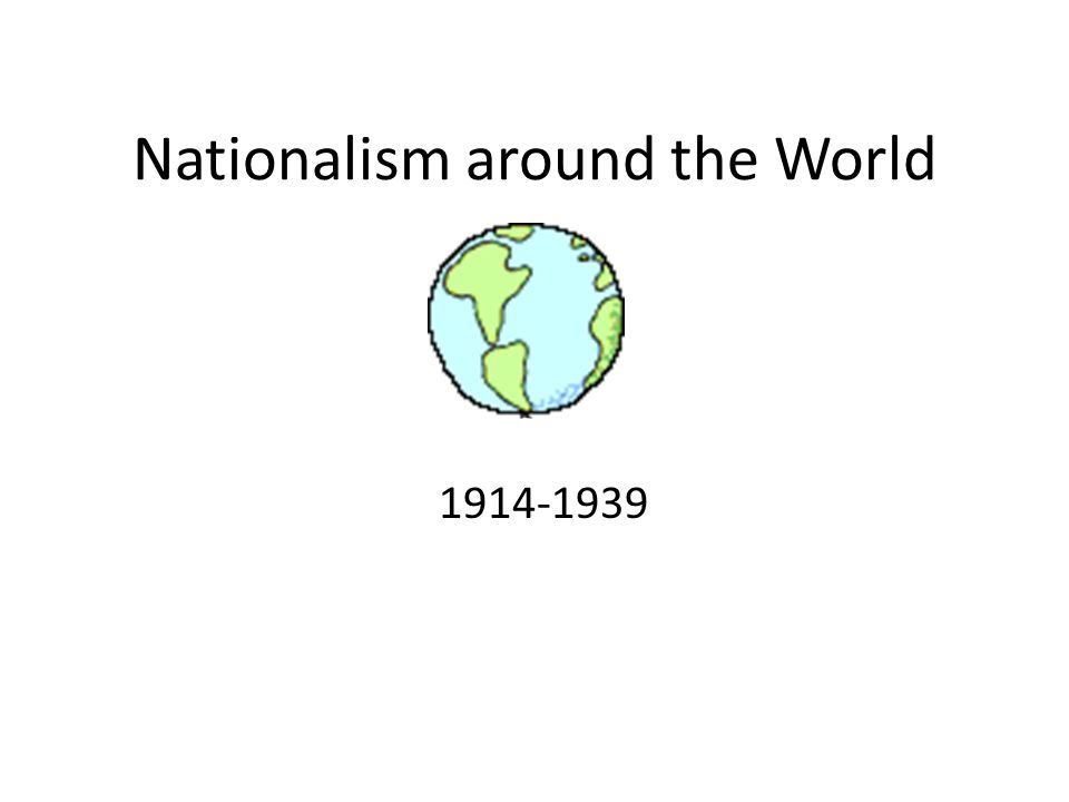 Nationalism around the World 1914-1939