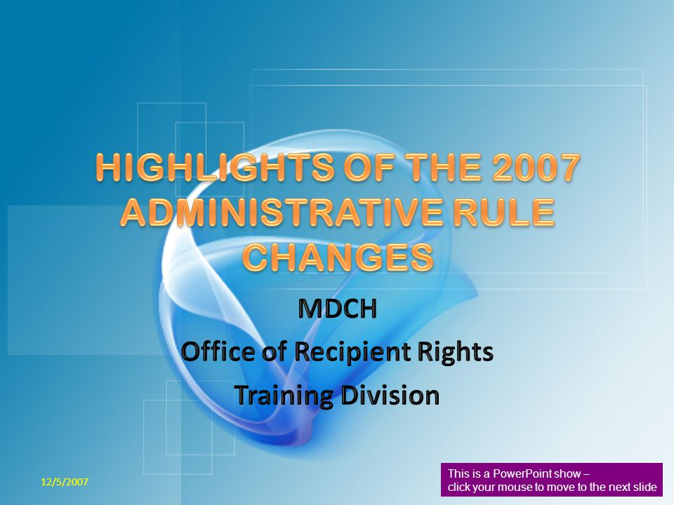 DEFINITIONS Several additions, deletions, and changes to definitions are seen in the revised Administrative Rules.