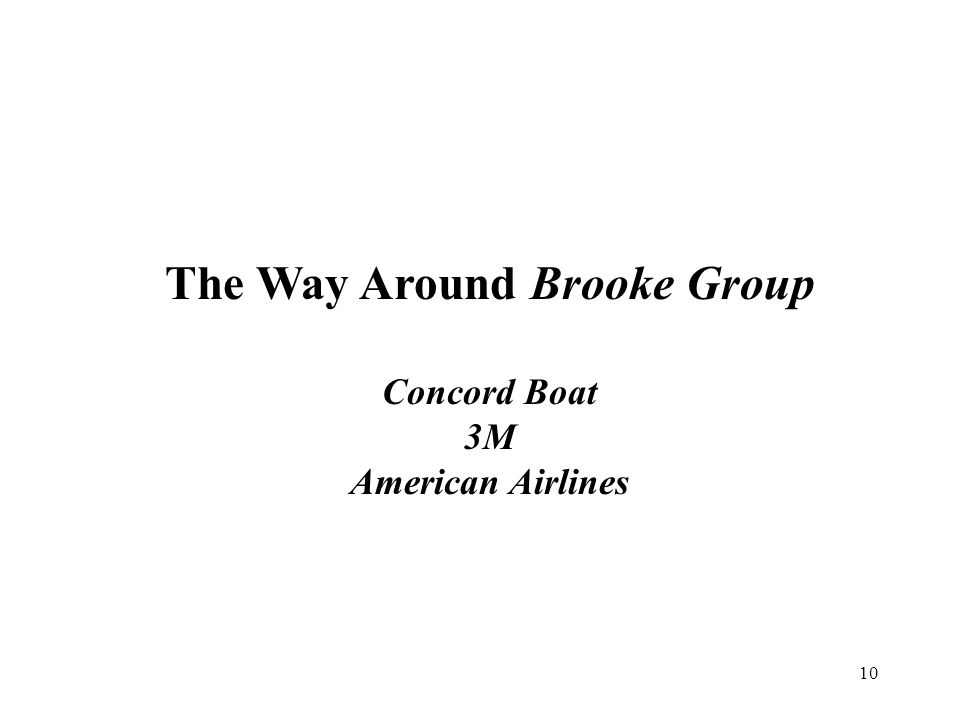 10 The Way Around Brooke Group Concord Boat 3M American Airlines