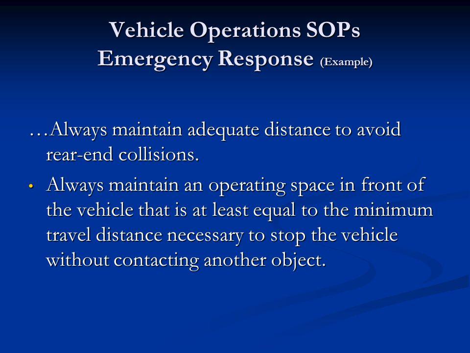 Vehicle Operations SOPs Emergency Response (Example) ….