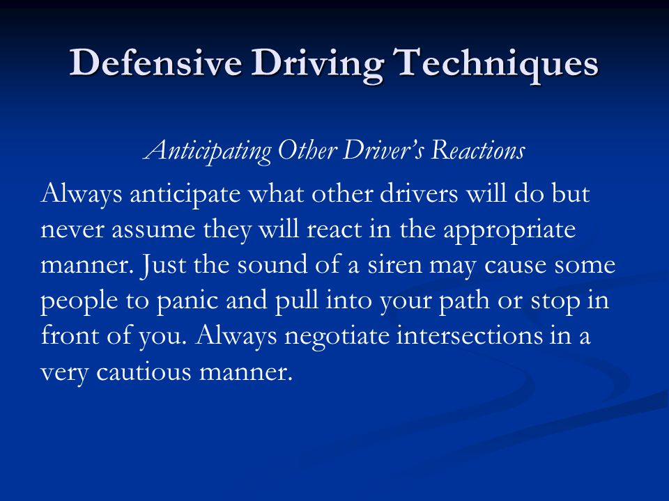 ELEMENTS OF DEFENSIVE DRIVING SKILL – The emergency vehicle operator must have a good basic knowledge of how to handle the vehicle.