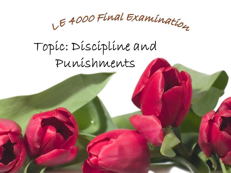 Topic: Discipline and Punishments