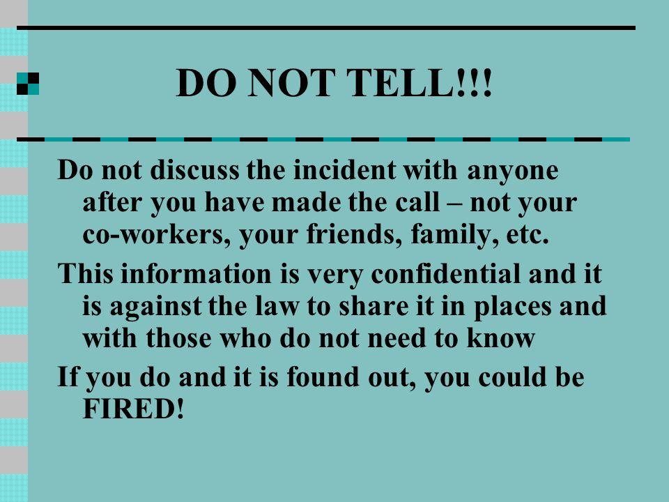 DO NOT TELL!!.