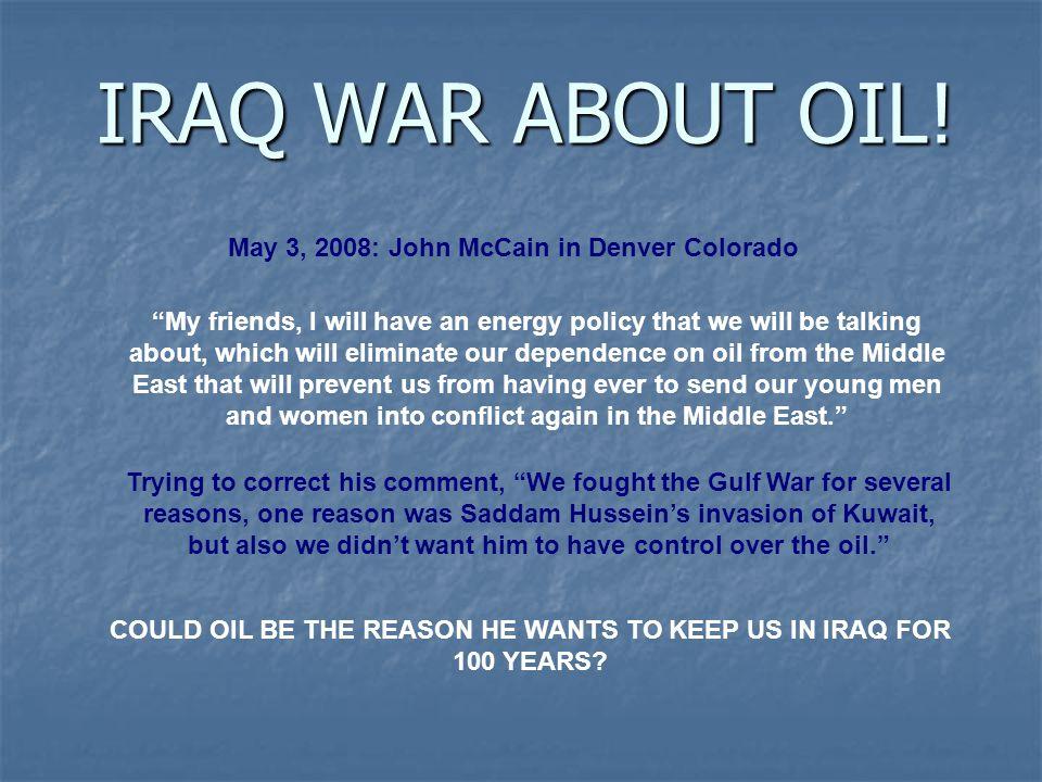 IRAQ WAR ABOUT OIL.