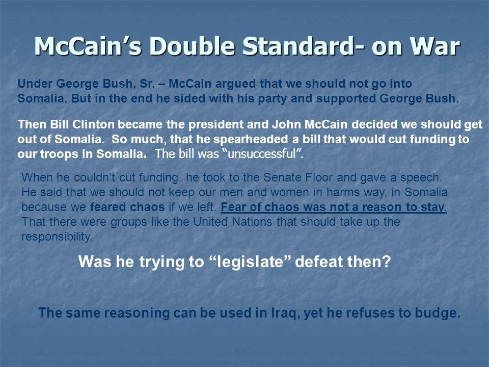 McCain's Double Standard- on War Under George Bush, Sr.