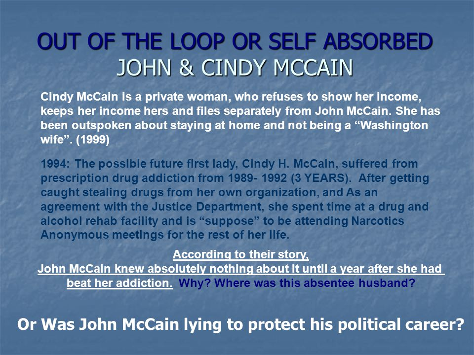 OUT OF THE LOOP OR SELF ABSORBED JOHN & CINDY MCCAIN 1994: The possible future first lady, Cindy H.