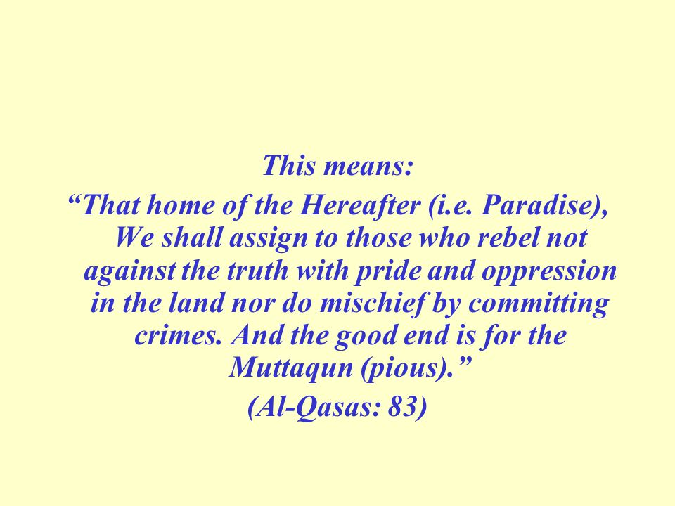This means: That home of the Hereafter (i.e.
