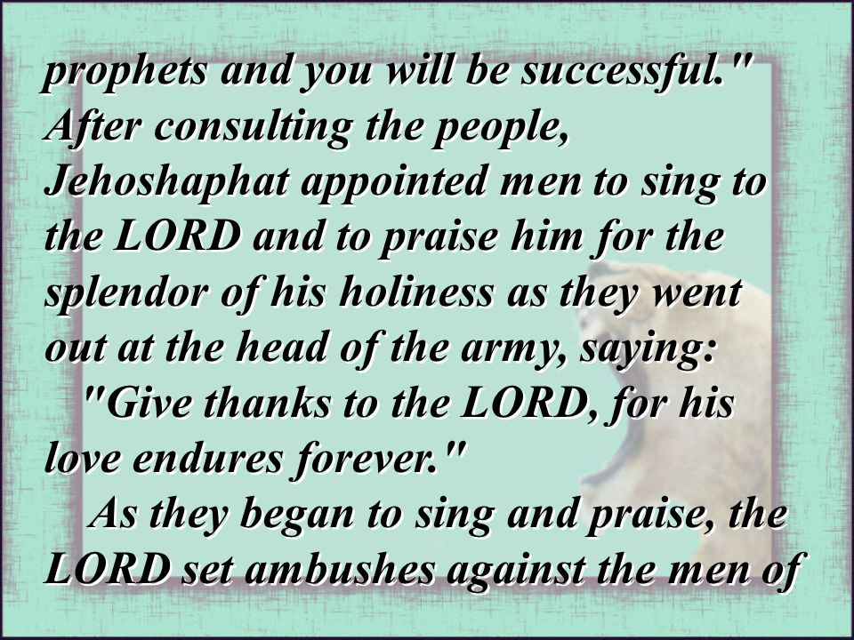prophets and you will be successful.