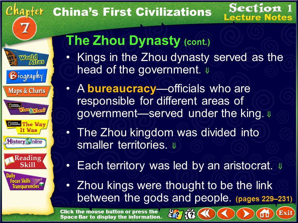 Click the mouse button or press the Space Bar to display the information. The Zhou Dynasty Wu Wang and his followers rebelled against the Shang dynast