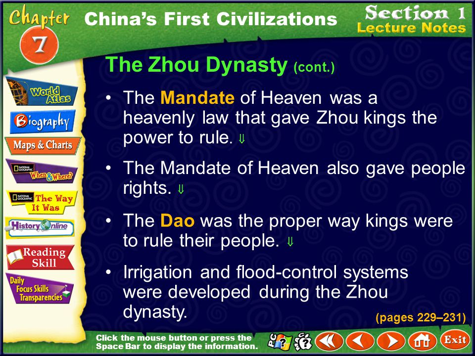 Click the mouse button or press the Space Bar to display the information. The Zhou Dynasty (cont.) A bureaucracy—officials who are responsible for dif