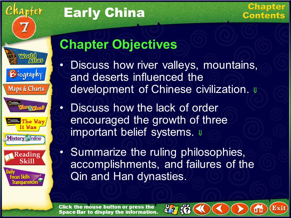 Chapter Introduction Section 1 China's First CivilizationsChina's FirstCivilizations Section 2 Life in Ancient ChinaLife in AncientChina Section 3 The