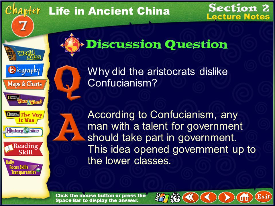 Click the mouse button or press the Space Bar to display the information. Chinese Thinkers (cont.) Daoism teaches that people should give up worldly d