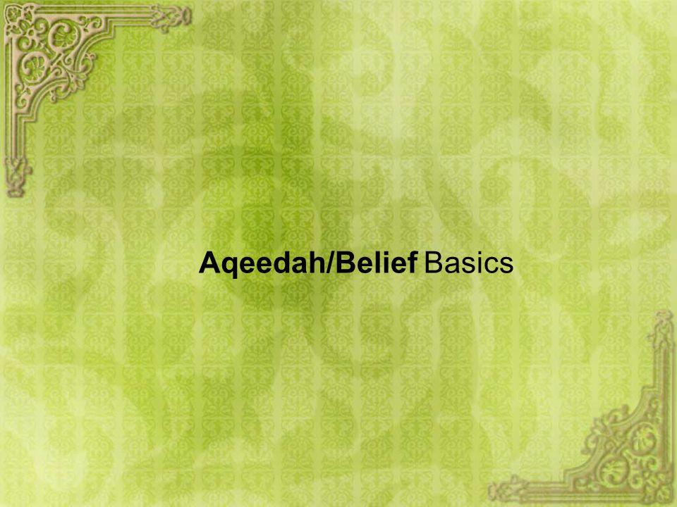 Aqeedah/Belief Basics