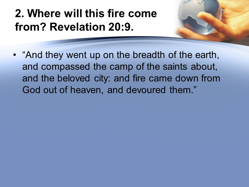3.When will this event happen. Revelation 20:7.