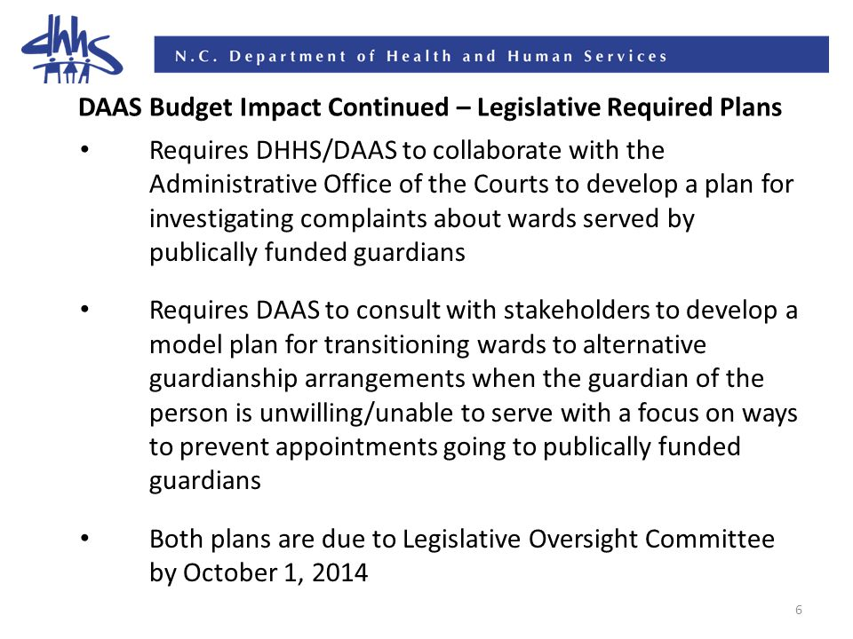 7 DAAS Budget Impact Continued – Status Reports Amends G.S.