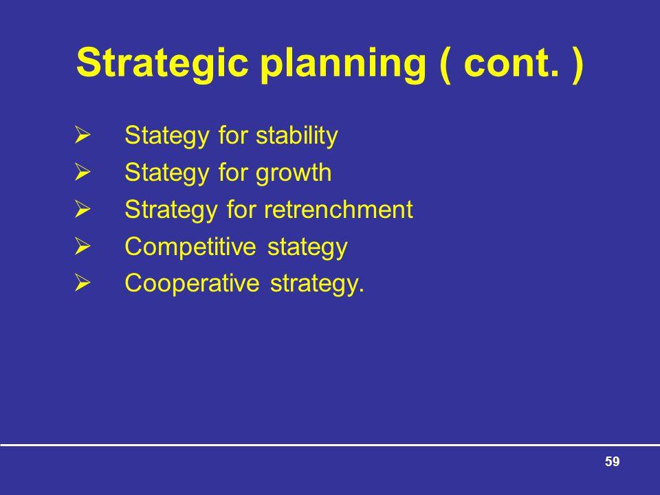59 Strategic planning ( cont.