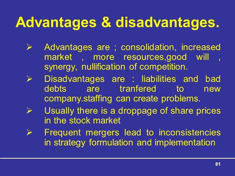 81 Advantages & disadvantages.