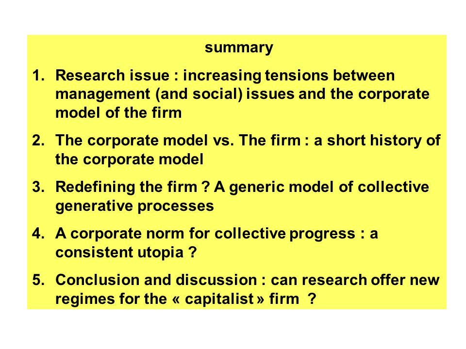 The shareholders' ownership model has been widely criticized… Debatable legatimacy (Aglietta & Rébérioux, 2004) Risk for the company as strategic choices pursue shareholder value (Krafft & Ravix, 2005) … But still prevailing in practice and theory.