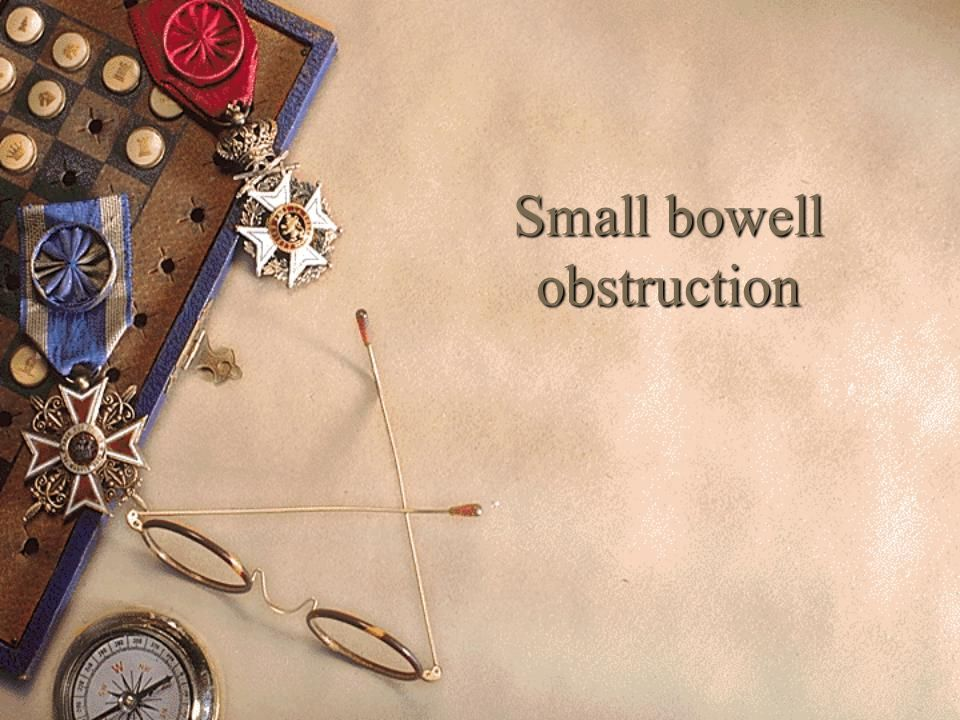 Small bowell obstruction