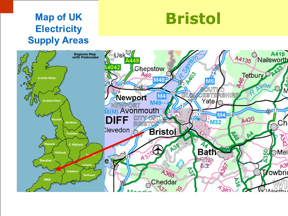 Paul Isbell Energy Manager, Bristol City Council, 22/03/07 Display in Bristol Bristol Map of UK Electricity Supply Areas