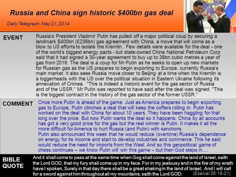 he Russia and China sign historic $400bn gas deal Russia s President Vladimir Putin has pulled off a major political coup by securing a landmark $400bn (£236bn) gas agreement with China, a move that will come as a blow to US efforts to isolate the Kremlin.