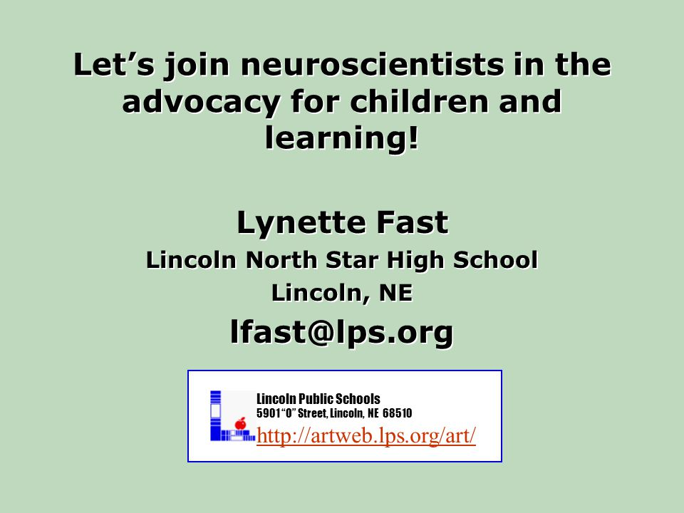 Let's join neuroscientists in the advocacy for children and learning.
