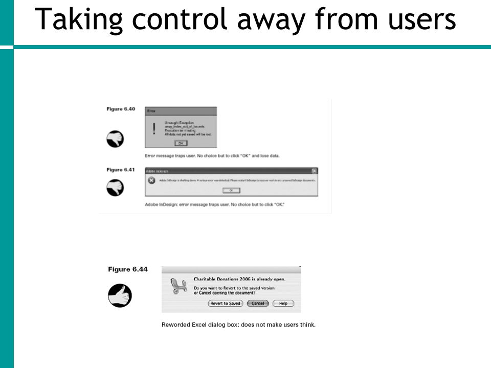 Taking control away from users