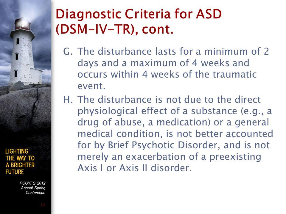 PCCYFS 2012 Annual Spring Conference 16 Diagnostic Criteria for ASD (DSM-IV-TR), cont.