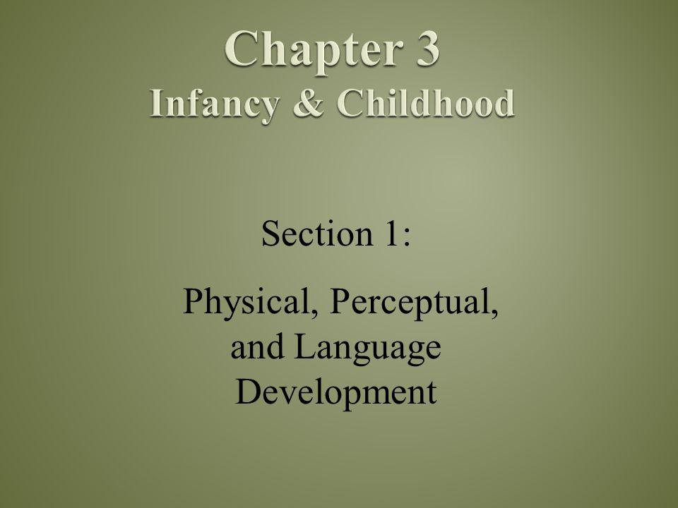 Developmental psychologists study the following main issues: 1.