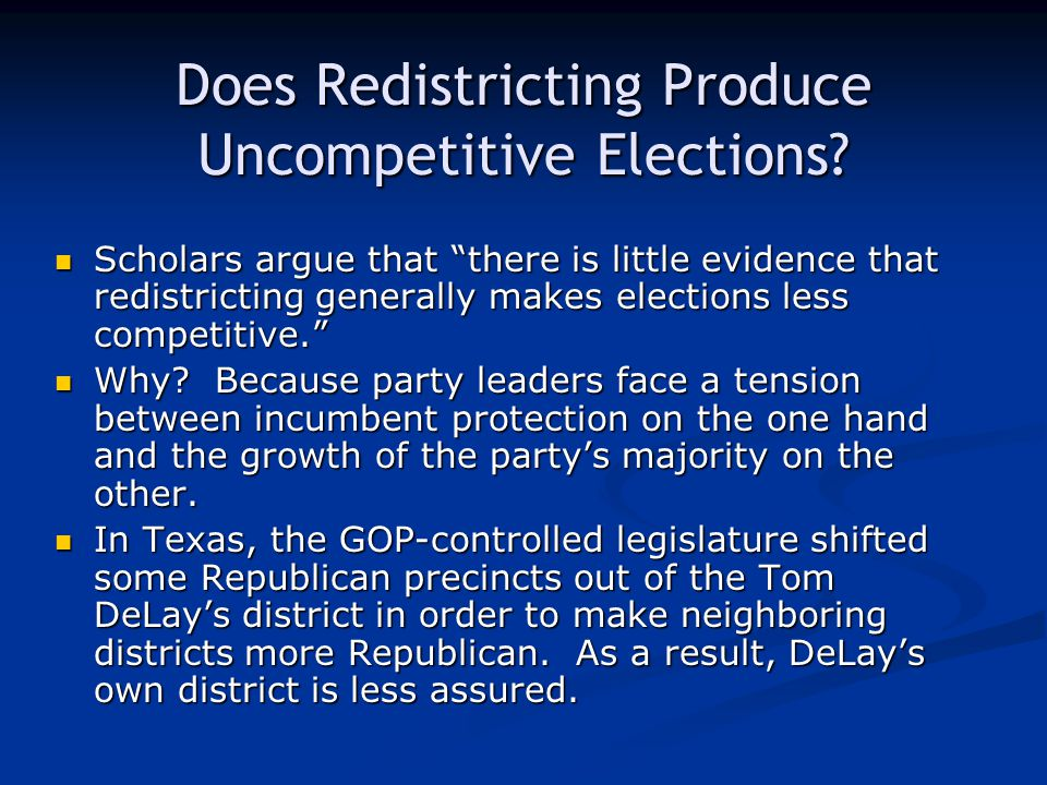 Does Redistricting Produce Uncompetitive Elections.