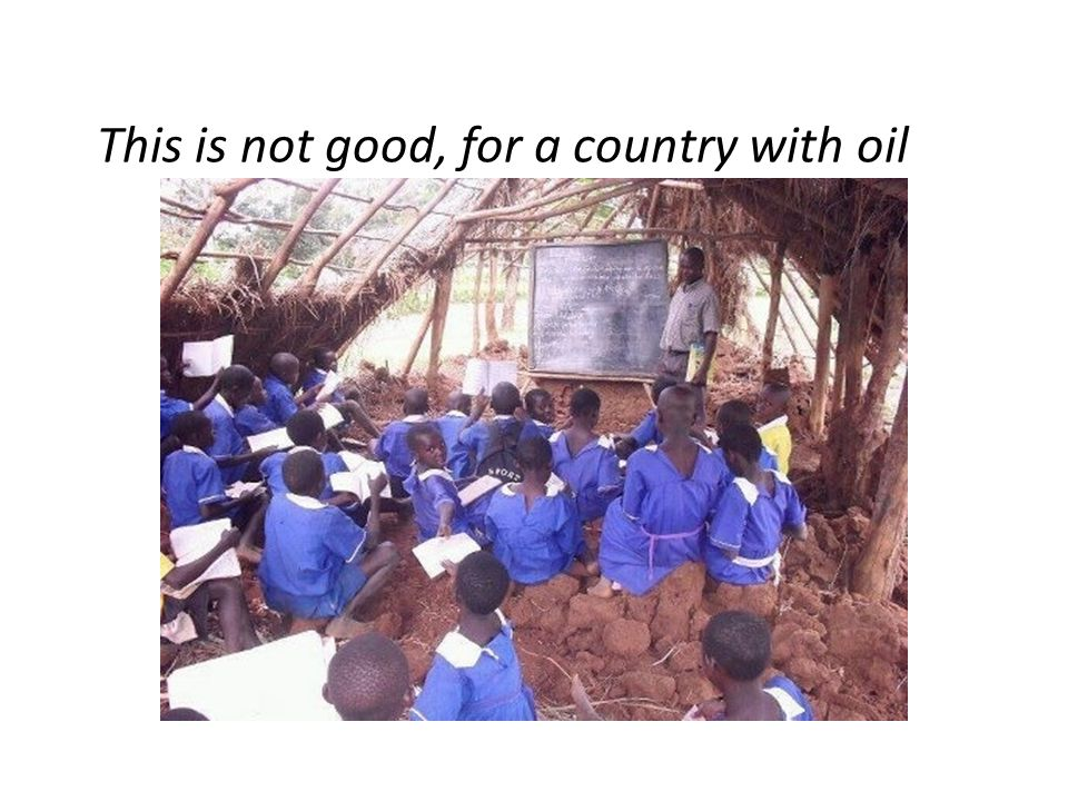 This is not good, for a country with oil