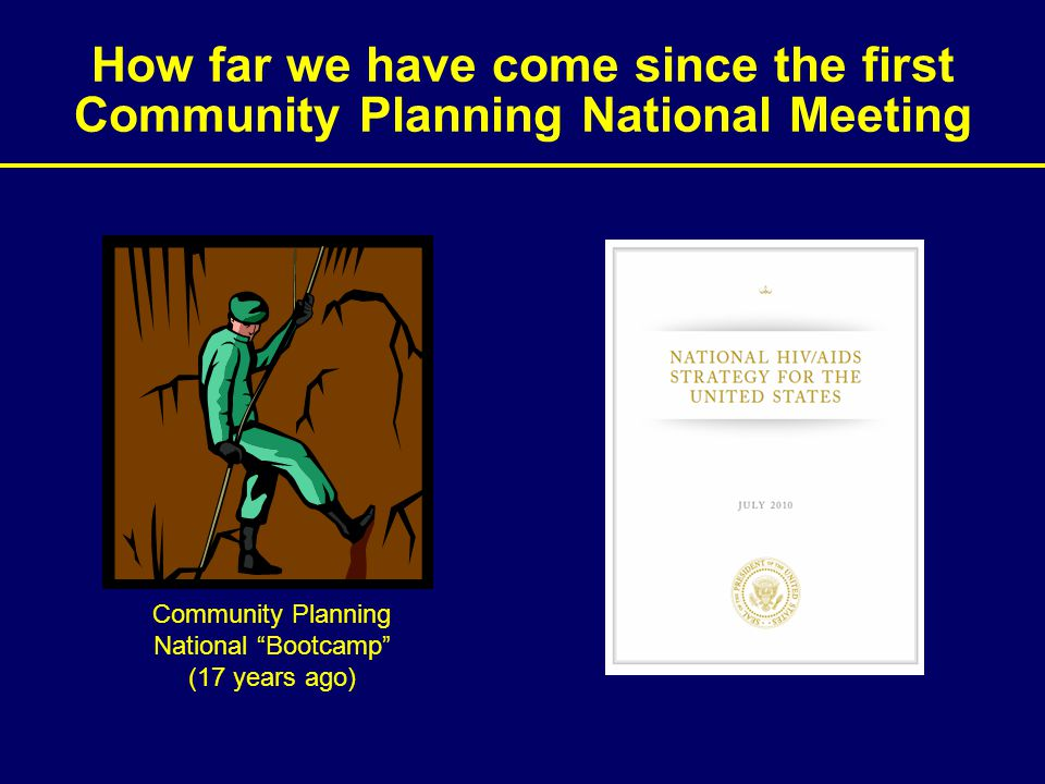 "How far we have come since the first Community Planning National Meeting Community Planning National ""Bootcamp"" (17 years ago)"