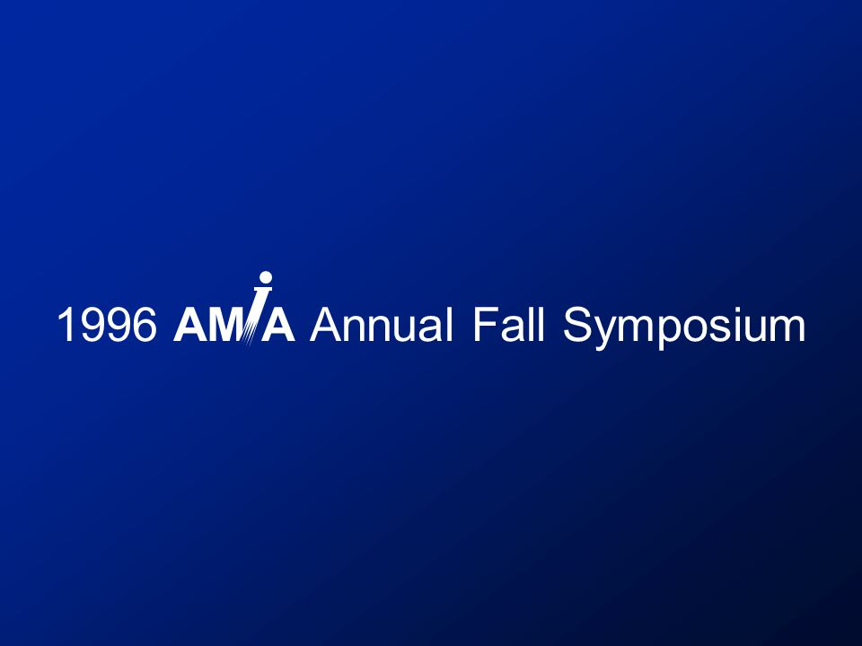 1996 AM A Annual Fall Symposium