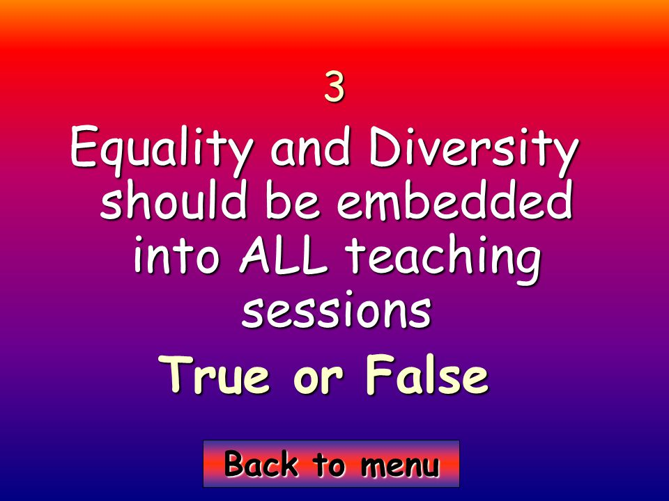 Back to menu Back to menu4 The language we use can affect equal opportunity True or False