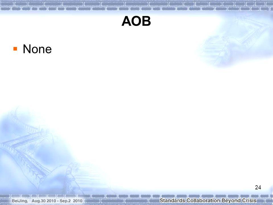 24 AOB  None