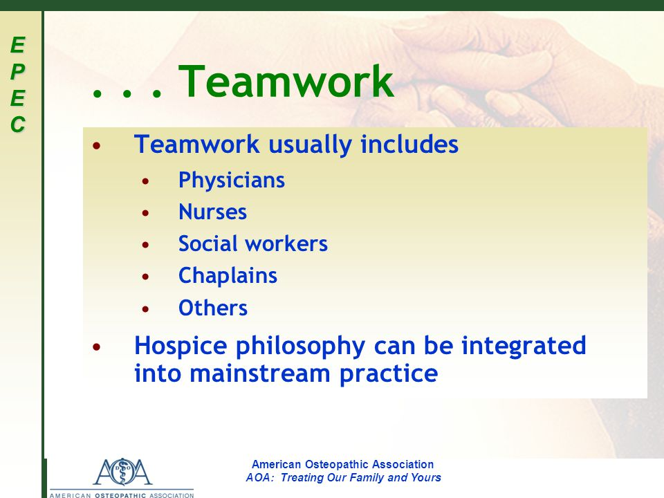 EPECEPECEPECEPEC American Osteopathic Association AOA: Treating Our Family and Yours...
