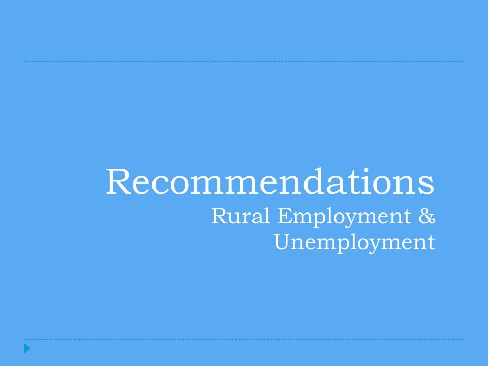 Recommendations Rural Employment & Unemployment