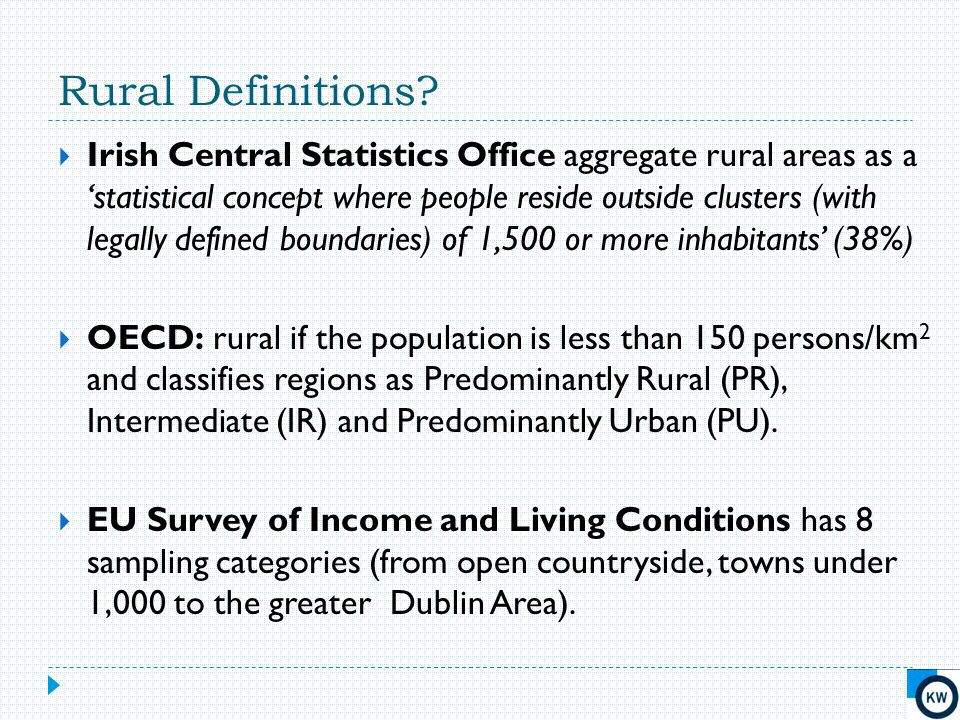 Rural Definitions. > 1,500 too narrow a focus – need an enlarged lens.