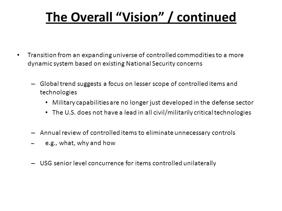 The Overall Vision / continued Recognition that the U.S.