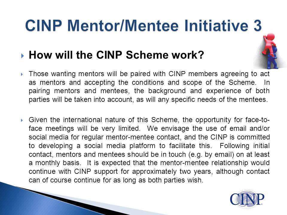  How will the CINP Scheme work.