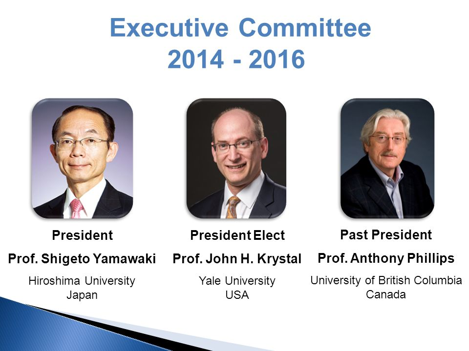 Executive Committee 2014 - 2016 Past President Prof.
