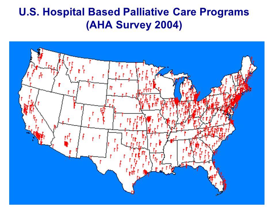 www.capc.org U.S. Hospital Based Palliative Care Programs (AHA Survey 2004)