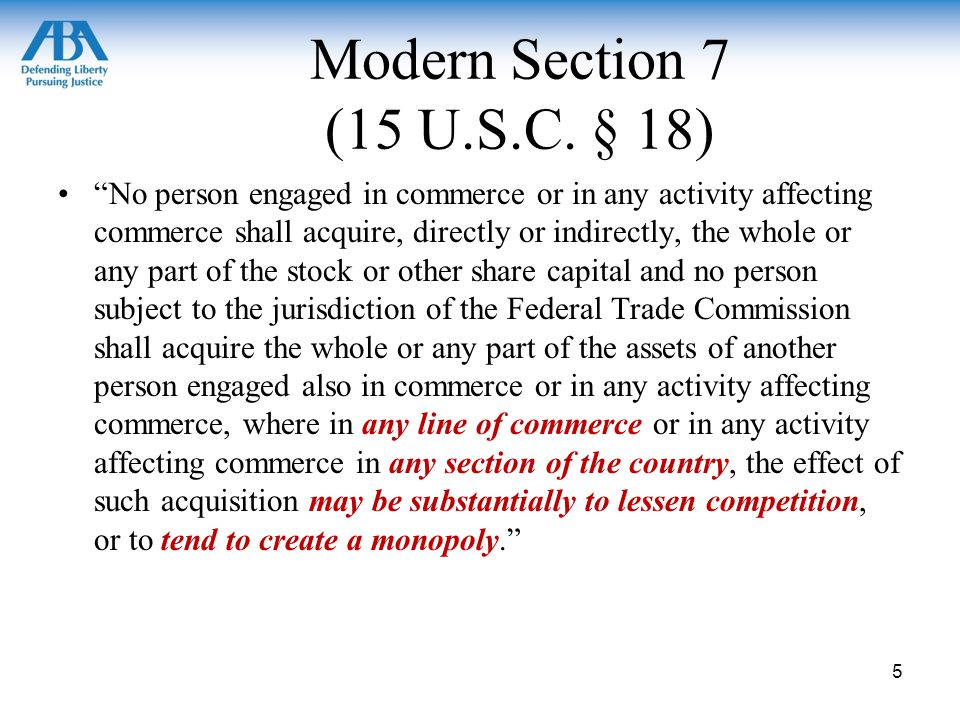 Modern Section 7 (15 U.S.C.
