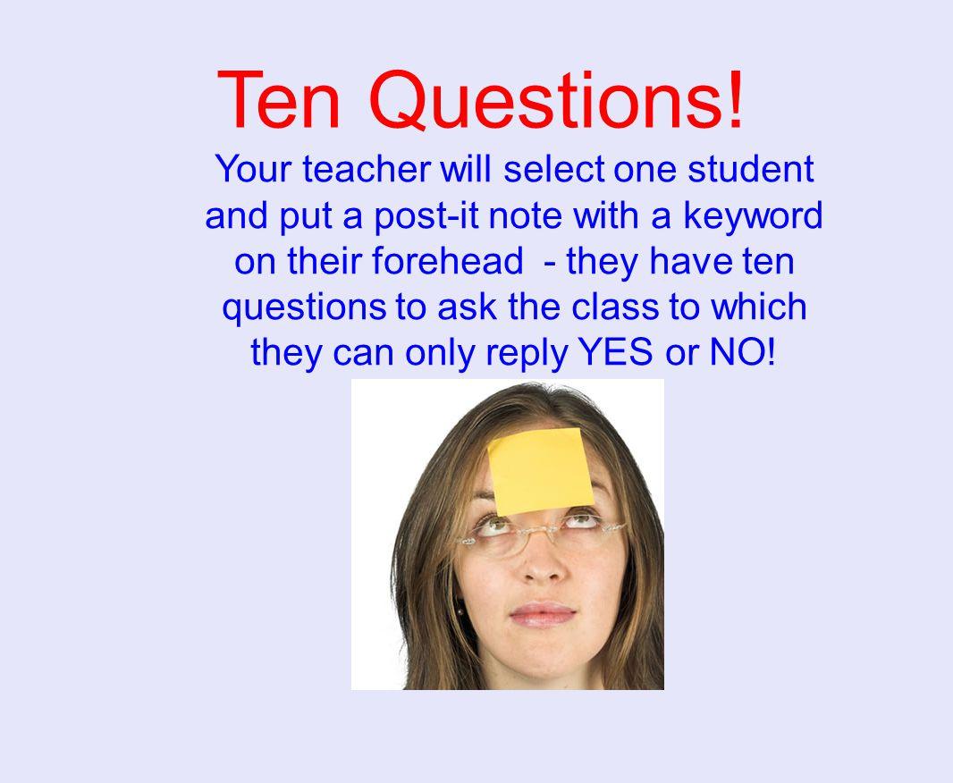 Ten Questions.