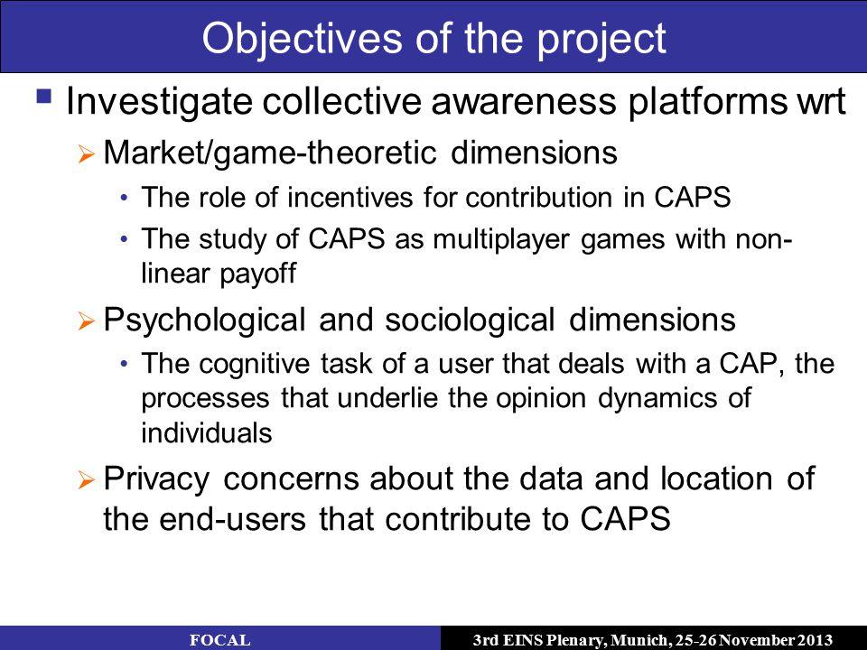 3rd EINS Plenary, Munich, 25-26 November 2013 Psychological and sociological dimensions FOCAL