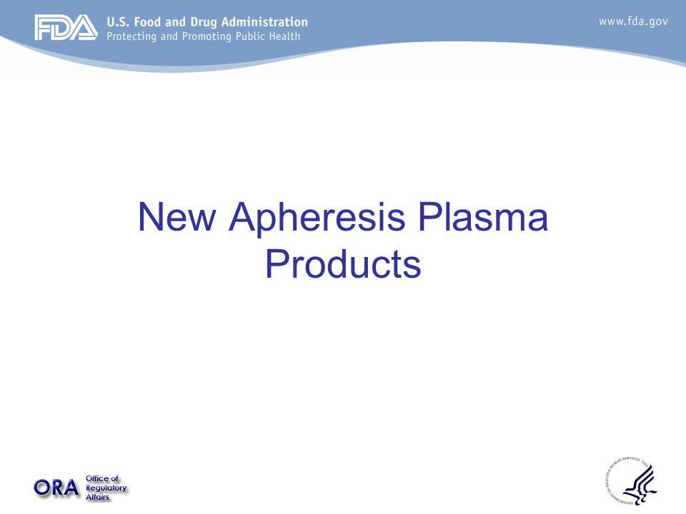 New Apheresis Plasma Products