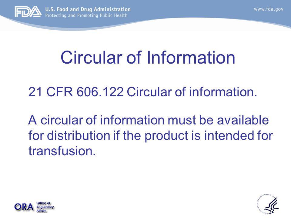 Circular of Information 21 CFR 606.122 Circular of information.
