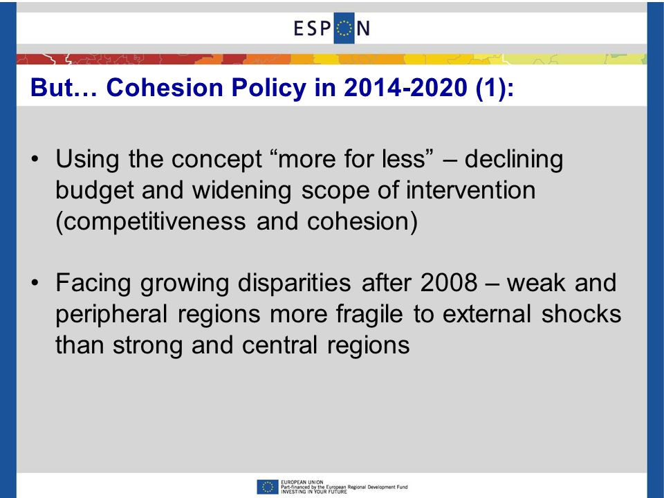 EU Cohesion Policy 2014-2020 is necessary to achieve key values proposed by Territorial Vision 2050: Deep and sustainable democracy, Sustainable devel