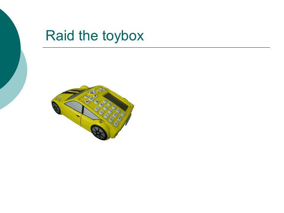 Raid the toybox